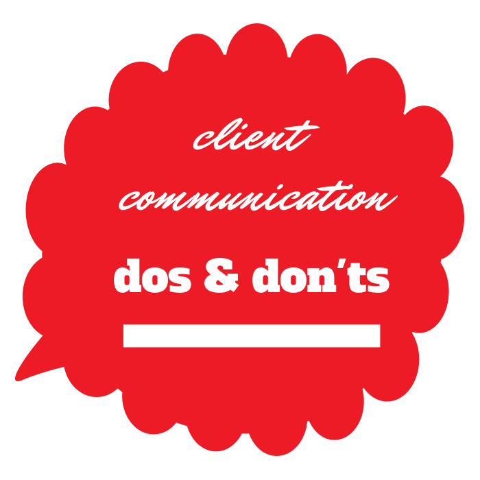 Client Communications Dos And Dont