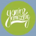 Youre amazing
